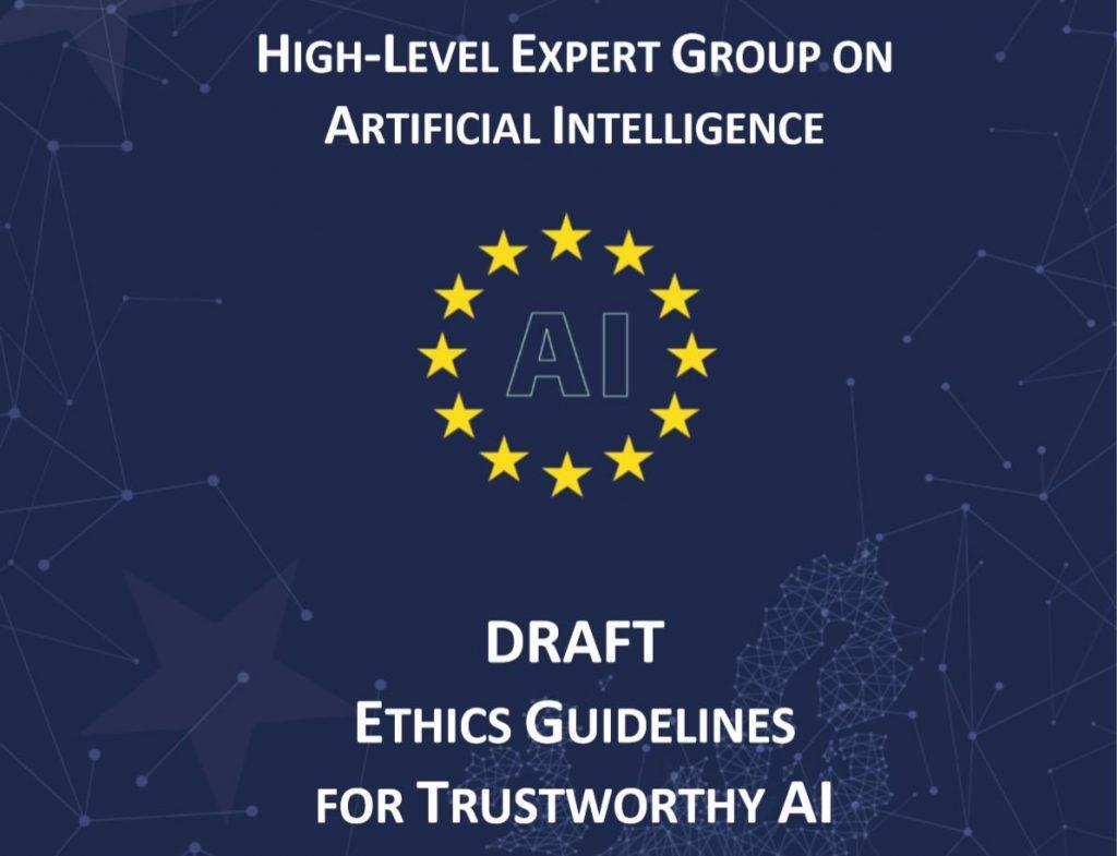 https://ec.europa.eu/digital-single-market/en/news/draft-ethics-guidelines-trustworthy-ai
